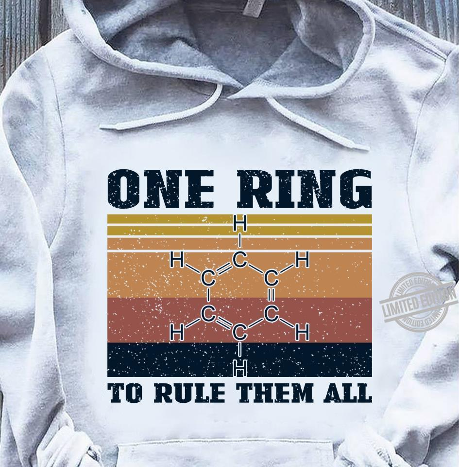 One Ring To Rule Them All Shirt