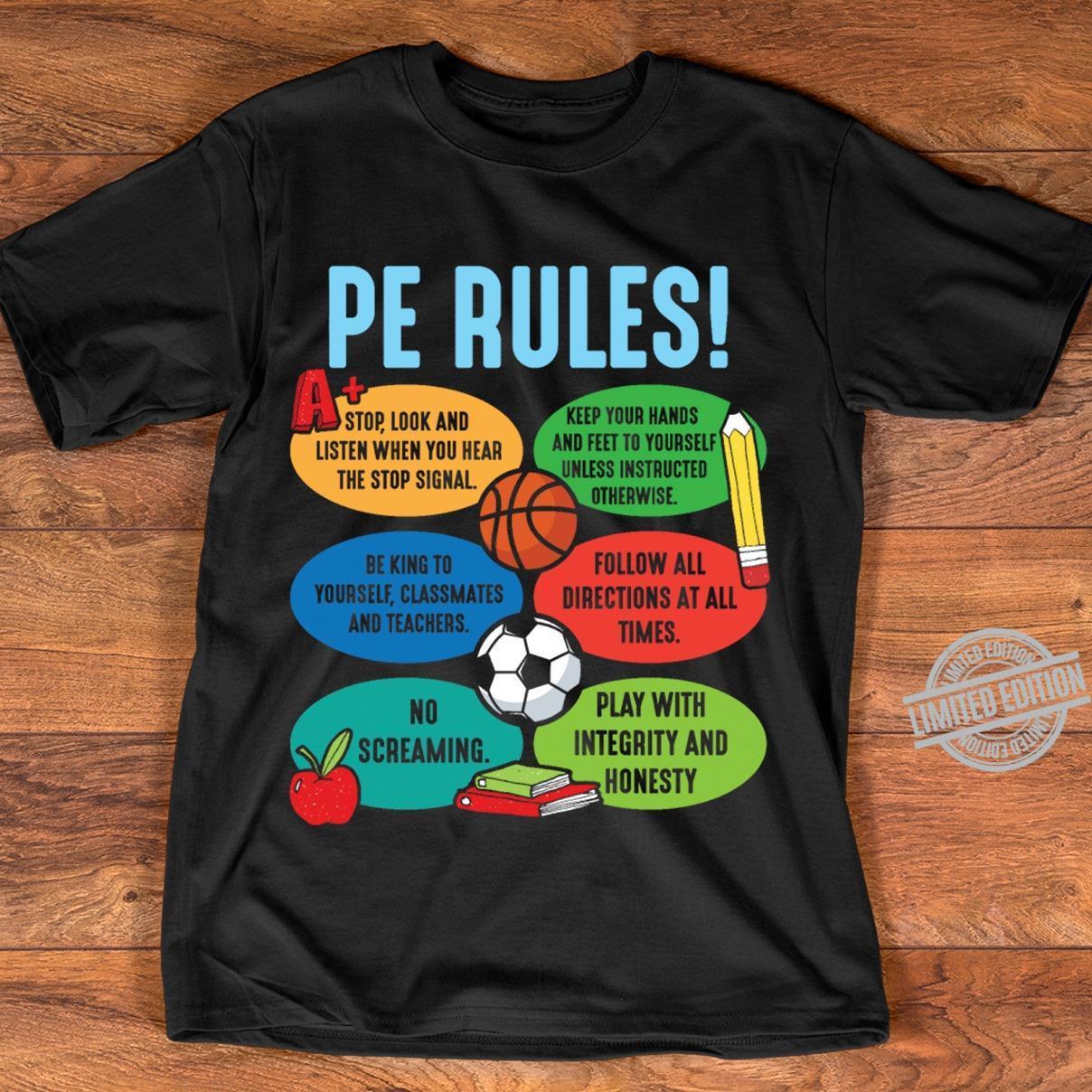 Pe Rules Shirt