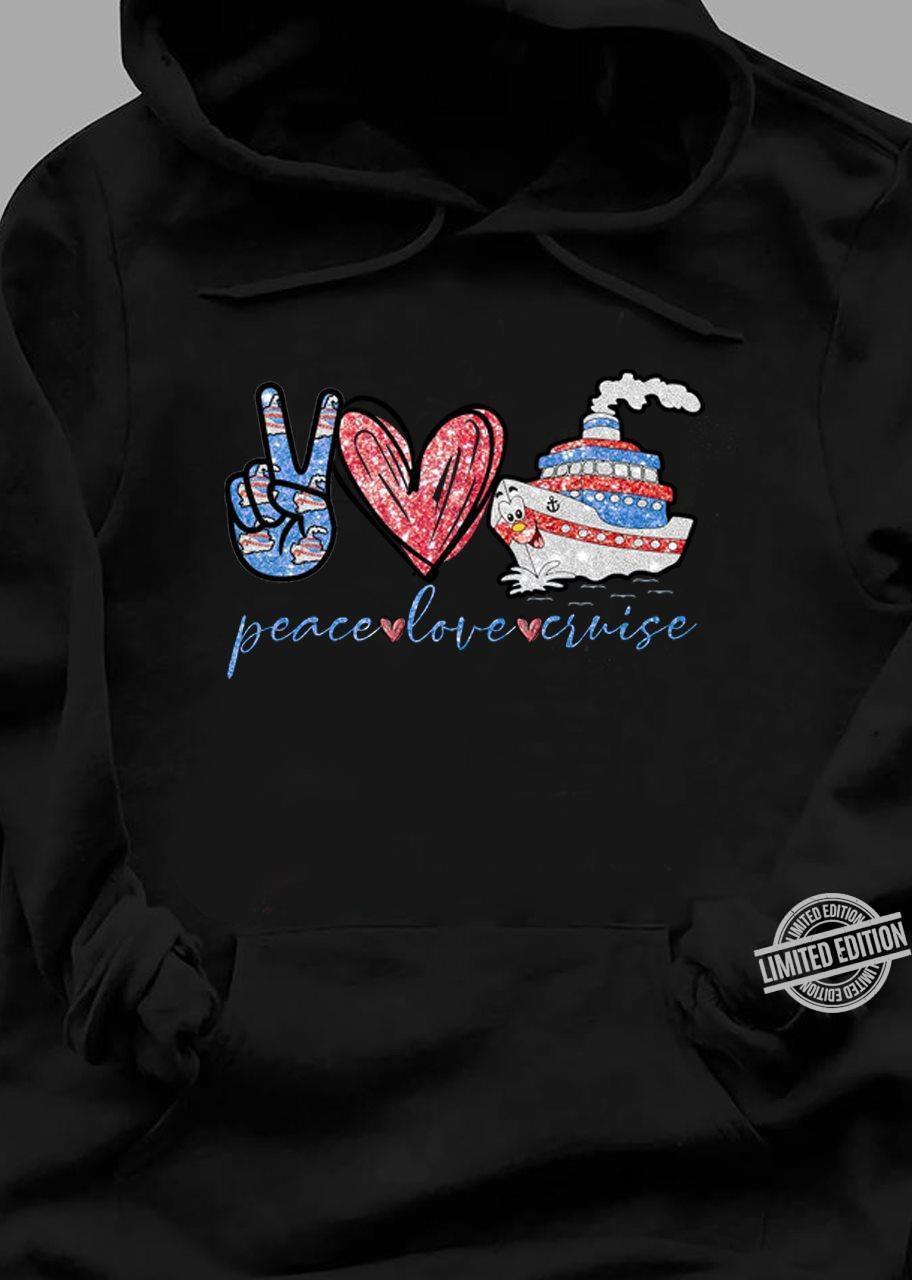 Peace Love Cruise Shirt
