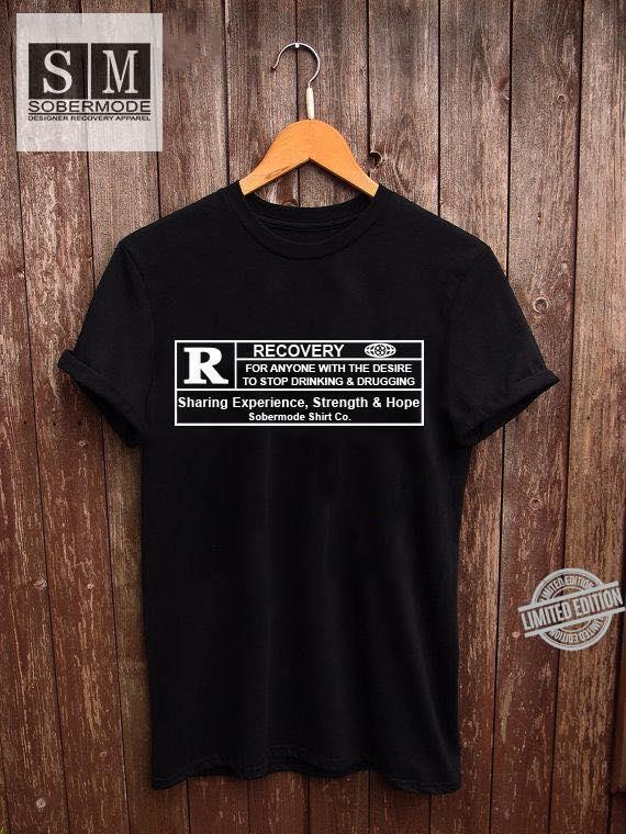 Recovery For Anyone With The Desire To Stop Drinking & Drugging Sharing Experience Strength & Hope Sobermode Shirt Co Shirt